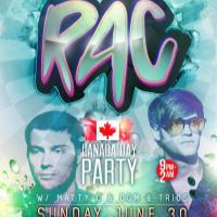 RAC (Canada Day Party) @ Fortune Sound Club